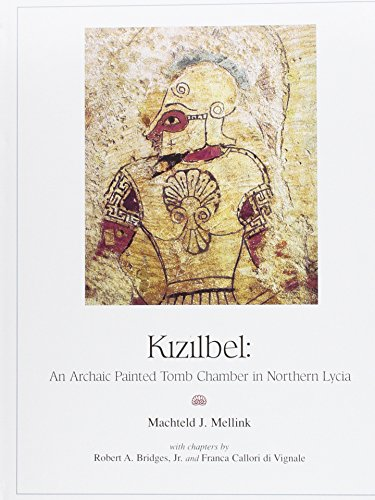 Kizilbel: An Archaic Painted Tomb Chamber in: Mellink, Machteld J.;