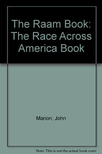 The Raam Book: The Race Across America Book: Marion, John; Shermer, Michael; Haldeman, Lon