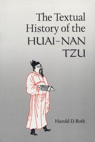 9780924304064: The Textual History of the Huai-Nan Tzu