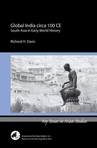 Global India Circa 100 CE : South: Richard H. Davis
