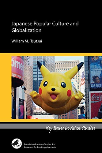 9780924304620: Japanese Popular Culture and Globalization