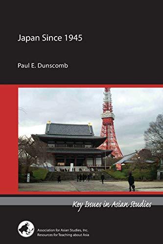Japan Since 1945: Paul E. Dunscomb
