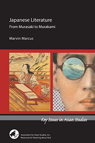 9780924304774: Japanese Literature: From Murasaki to Murakami