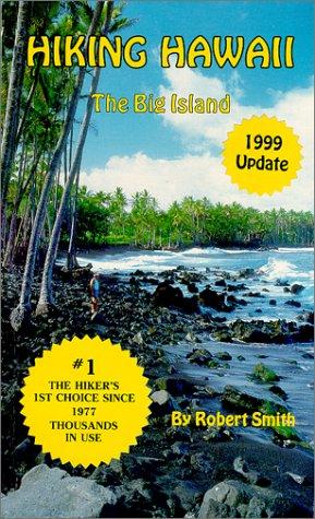 9780924308024: Hiking Hawaii : The Big Island (1999 Update)