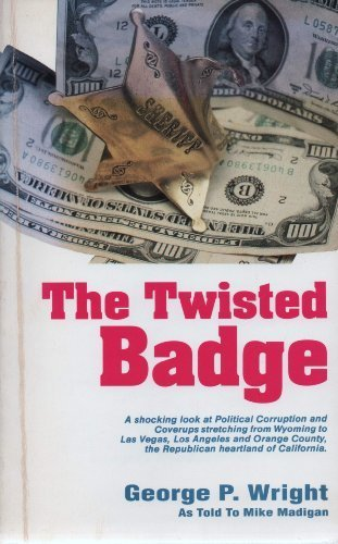 9780924309007: The twisted badge