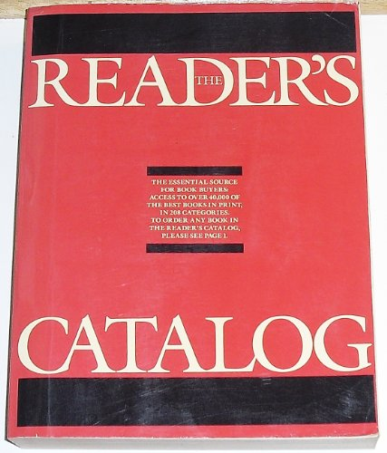 9780924322006: The Reader's Catalog: An Annotated Selection of More Than 40,000 of the Best Books in Print in 208 Categories (Reader's Catalogue)
