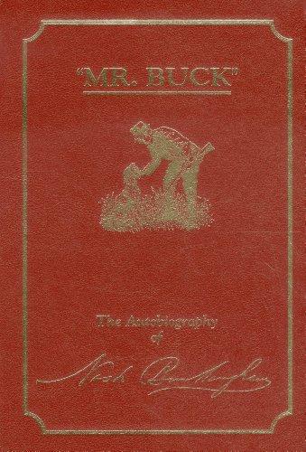 Mr. Buck, the Autobiography of Nash Buckingham: Buckingham, Nash