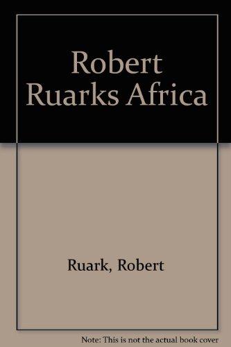 9780924357213: Robert Ruark's Africa