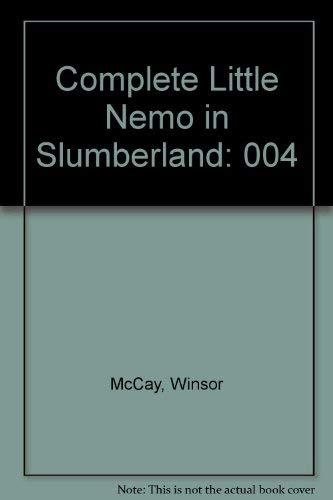 The Complete Little Nemo in Slumberland: 1911-1912, Volume 5: McCay, Winsor