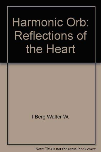 Harmonic Orb: Reflections of the Heart