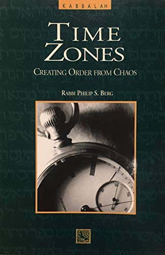 Time Zones: Creating Orders from Chaos: Berg, Rav