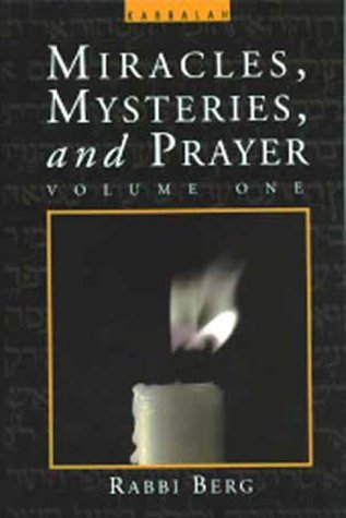 9780924457838: Miracles, Mysteries, and Prayer (Volume 1)