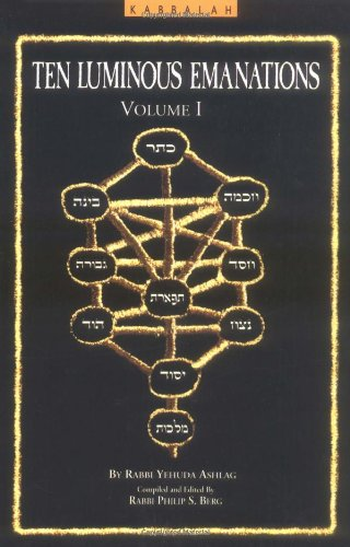 A Study of the Ten Luminous Emanations,: Ashlag, Yehuda