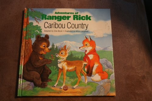 9780924483530: Caribou Country (Adventures of Ranger Rick)