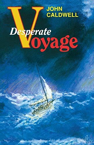 9780924486203: Desperate Voyage