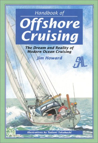 9780924486357: Handbook of Offshore Cruising: The Dream and Reality of Modern Ocean Sailing
