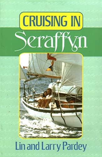 9780924486364: Cruising in Seraffyn