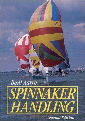 9780924486517: Spinnaker Handling