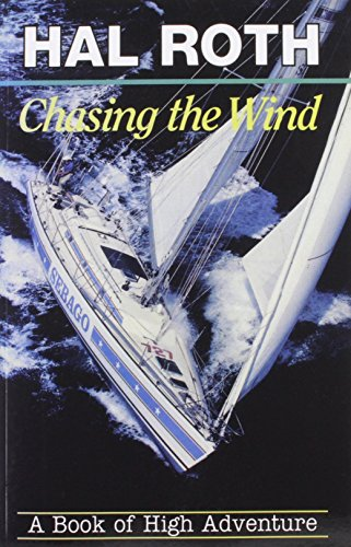 9780924486555: Chasing the Wind: A Book of High Adventure