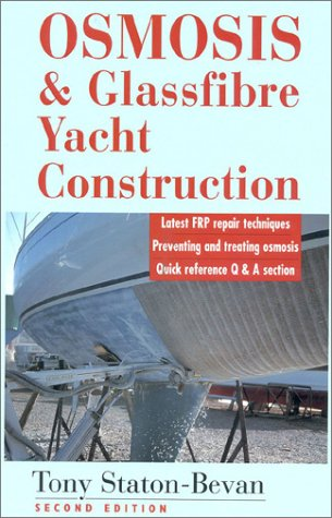 9780924486838: Osmosis & Glassfiber Yacht Construction