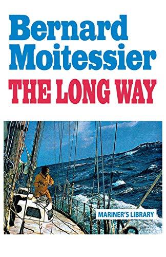 The Long Way: Moitessier, Bernard