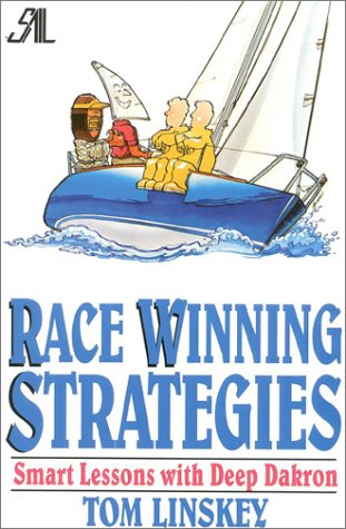 9780924486883: Race Winning Strategies: Smart Lessons with Deep Dakron