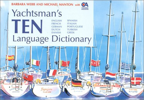 Yachtsman's Ten Language Dictionary: Webb, Barbara