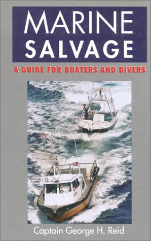 9780924486999: Marine Salvage: A Guide for Boaters and Divers