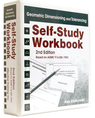 9780924520013: Geometric Dimensioning and Tolerancing: Self Study Workbook