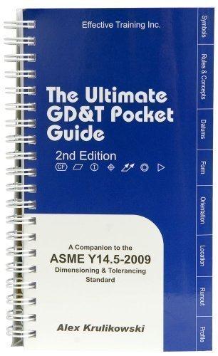 Ultimate GD&T Pocket Guide: Based on ASME: Alex Krulikowski