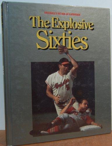 9780924588013: Explosive Sixties World of Baseball