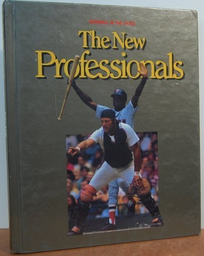 9780924588051: The New Professionals: Baseball in the 1970s (World of Baseball)