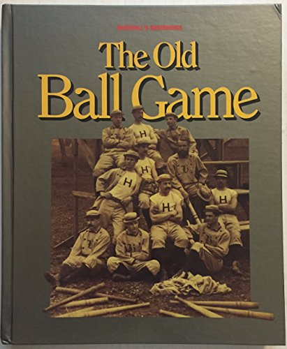 9780924588099: The Old Ball Game: Baseball's Beginnings