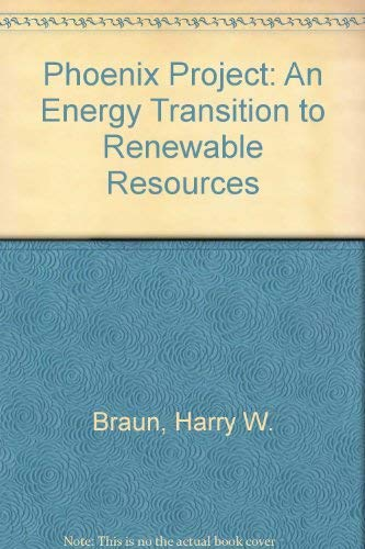9780924600005: Phoenix Project: An Energy Transition to Renewable Resources