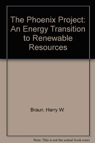 9780924600012: The Phoenix Project: An Energy Transition to Renewable Resources