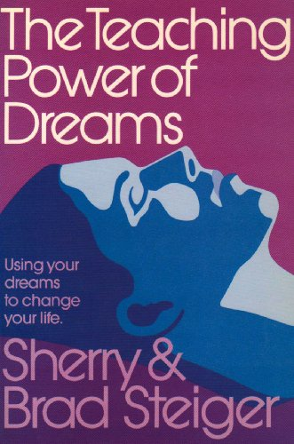 9780924608049: The Teaching Power of Dreams: Using Your Dreams to Change Your Life