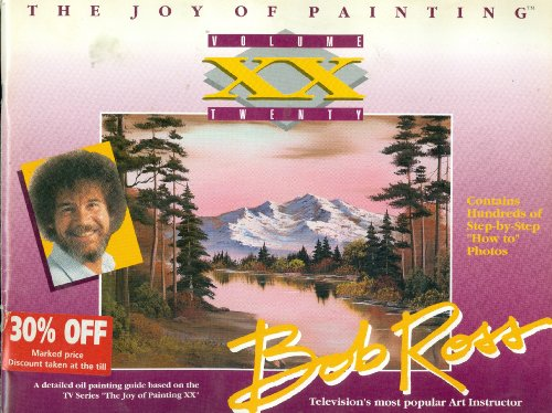 9780924639173: The Joy of Painting With Bob Ross (The Joy of Painting, V. 20)