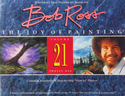 9780924639203: The Joy of Painting Series Xxi, Bob Ross (The Joy of Painting, V. 21)