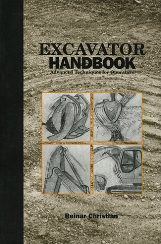 9780924659263: Excavator Operator Handbook: Advanced Techniques For Operators