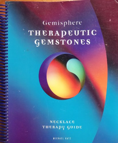 Therapeutic gemstones: Necklace therapy guide: Katz, Michael