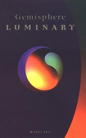 Gemisphere Luminary: Katz, Michael; Hall, Katherine (editor)