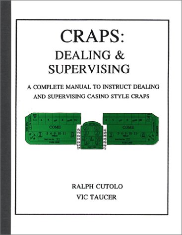 Craps: Dealing & Supervising: Vic Taucer and Ralph Cutolo