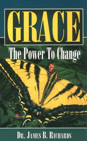 9780924748073: Grace the Power to Change
