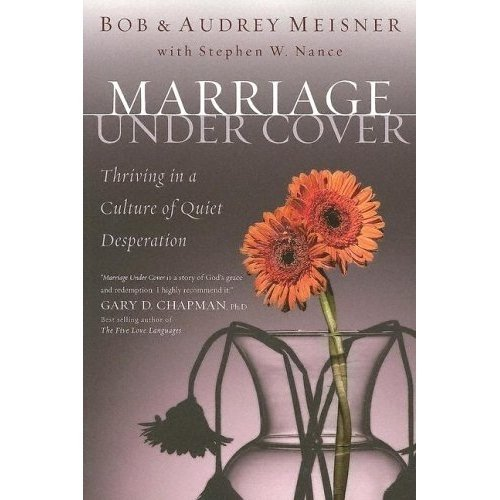 9780924748455: Marriage Undercover: Thriving in a Culture of Quiet Desperation