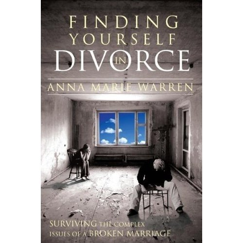9780924748783: Finding Yourself in Divorce: Surviving the Complex Issues of a Broken Marriage