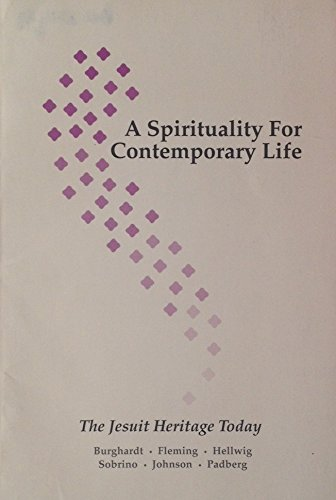 A Spirituality for Contemporary Life: The Jesuit Heritage Today
