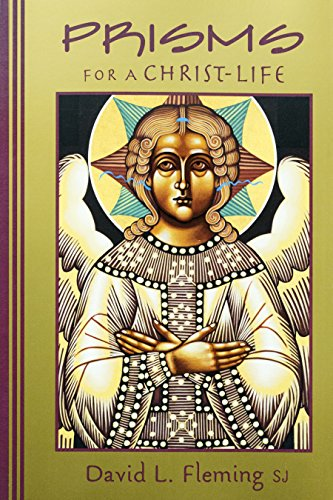 Prisms for a Christ-Life (9780924768101) by David L. Fleming