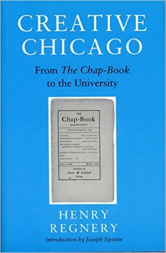 9780924772245: Creative Chicago: From the Chap-Book to the University