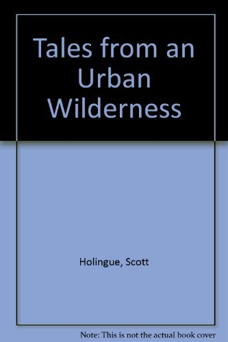 9780924772252: Tales from an Urban Wilderness
