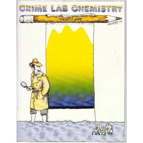 9780924886348: Crime Lab Chemistry
